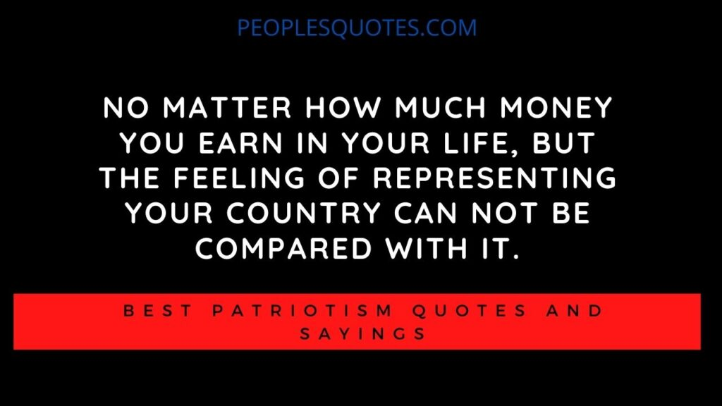 Patriotism Quotes And Sayings