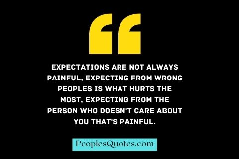 Expectation Hurts Quotes with Images