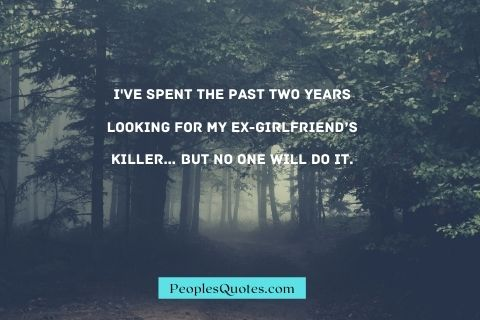 Funny Quotes for Ex Girlfriends