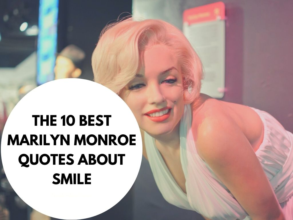 Best Marilyn Monroe Smile Quotes