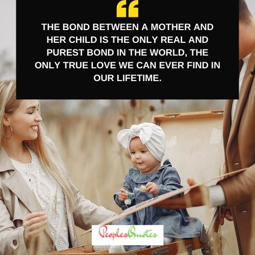 The Bond between Mother and Child quotes