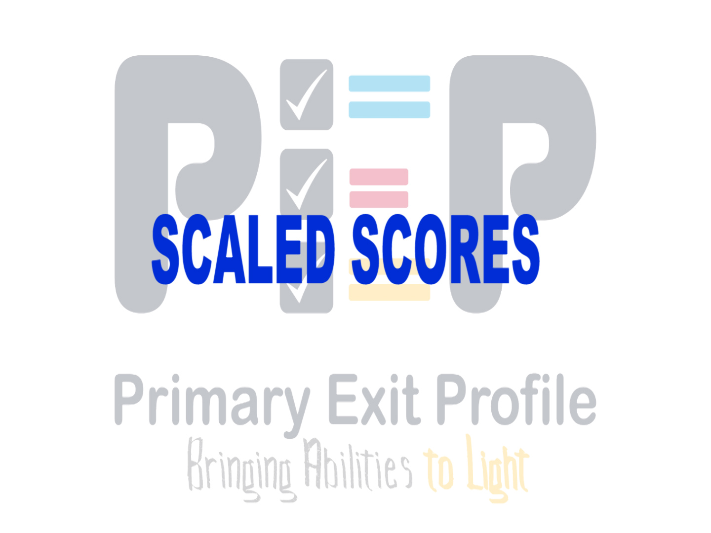 PEP Scaled Scores Summary 2019-07-01