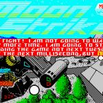 Moon Strike ZX Spectrum  Movieload 12: Muchos niños en esto El punto comenzó a pensar que estaban teniendo una meta-comunicación con el juego ... solo que yo decía, no es que me haya pasado.