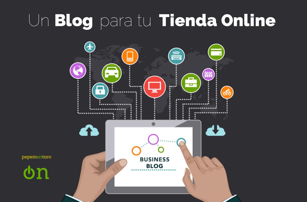 Ecommerce ¿Porque un Blog para una Tienda Online?