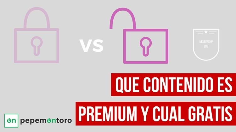 Como decidir cual es contenido premium y cual contenido gratis