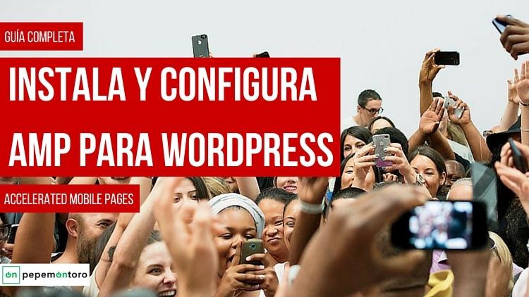 Instala y Configura AMP para WordPress