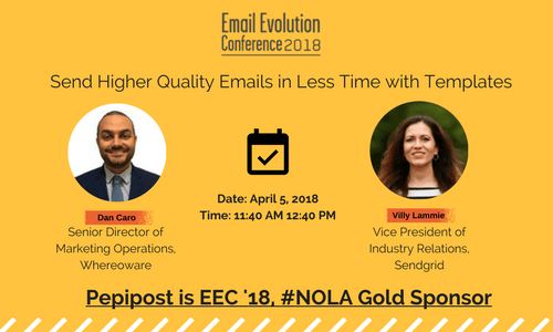 Email Evolution Conference-Higher Quality emails with templates