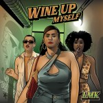 lmk joeystarr wine up myself