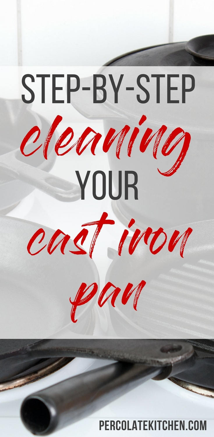 Really handy step-by-step tutorial on how to clean your cast iron pan without soap, and how to season your cast iron pan once it's clean so it's in perfect shape to use again.