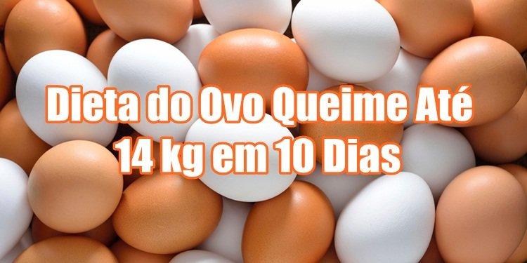 Dieta do Ovo Queime Até 14 kg em 10 Dias