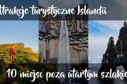 Strona tytułowa - atrakcje turystyczne Islandii - 10 miejsc poza utartym szlakiem
