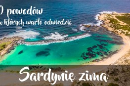 10 powodów dla których warto odwiedzić Sardynię zimą