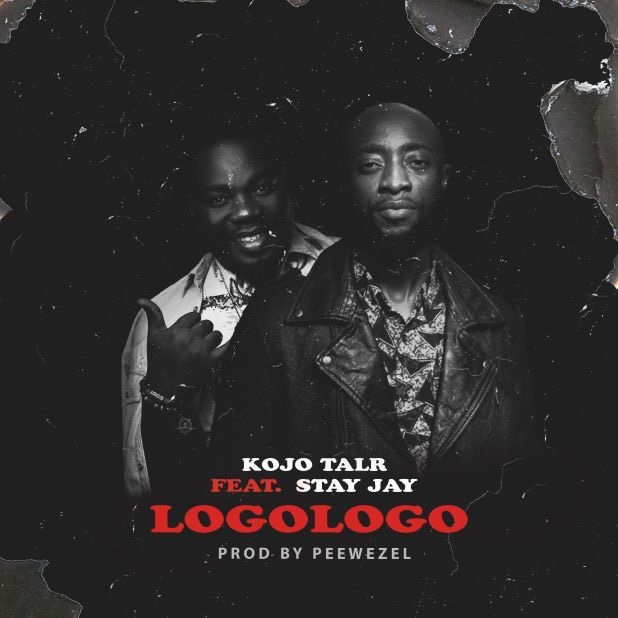 Kojo Talr Ft. Stay Jay - Logologo (Prod. By Peewezel)