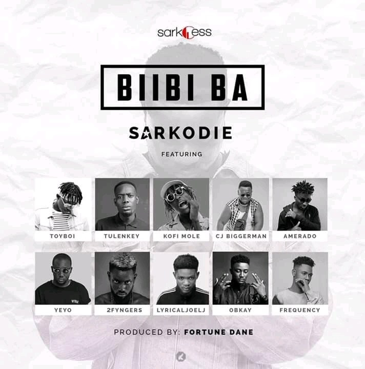 Sarkodie ft. Lyrical Joe, Tulenkey, Frequency, Kofi Mole, Toy Boi, Yeyo, Amerado, 2 Fyngers, OBKAY & CJ Biggerman – Biibi Ba