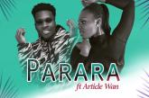 Pam Official Ft. Article Wan - Parara (Prod. By Article Wan)