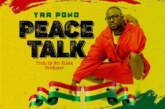 Yaa Pono – Peace Talk (Prod. by Mr. Blakk)