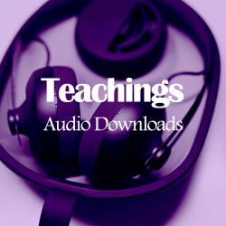 Audio Downloads- Teachings