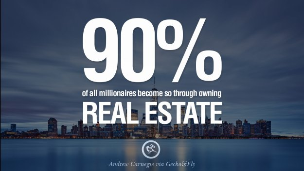 Millionaires Invest in Real Estate