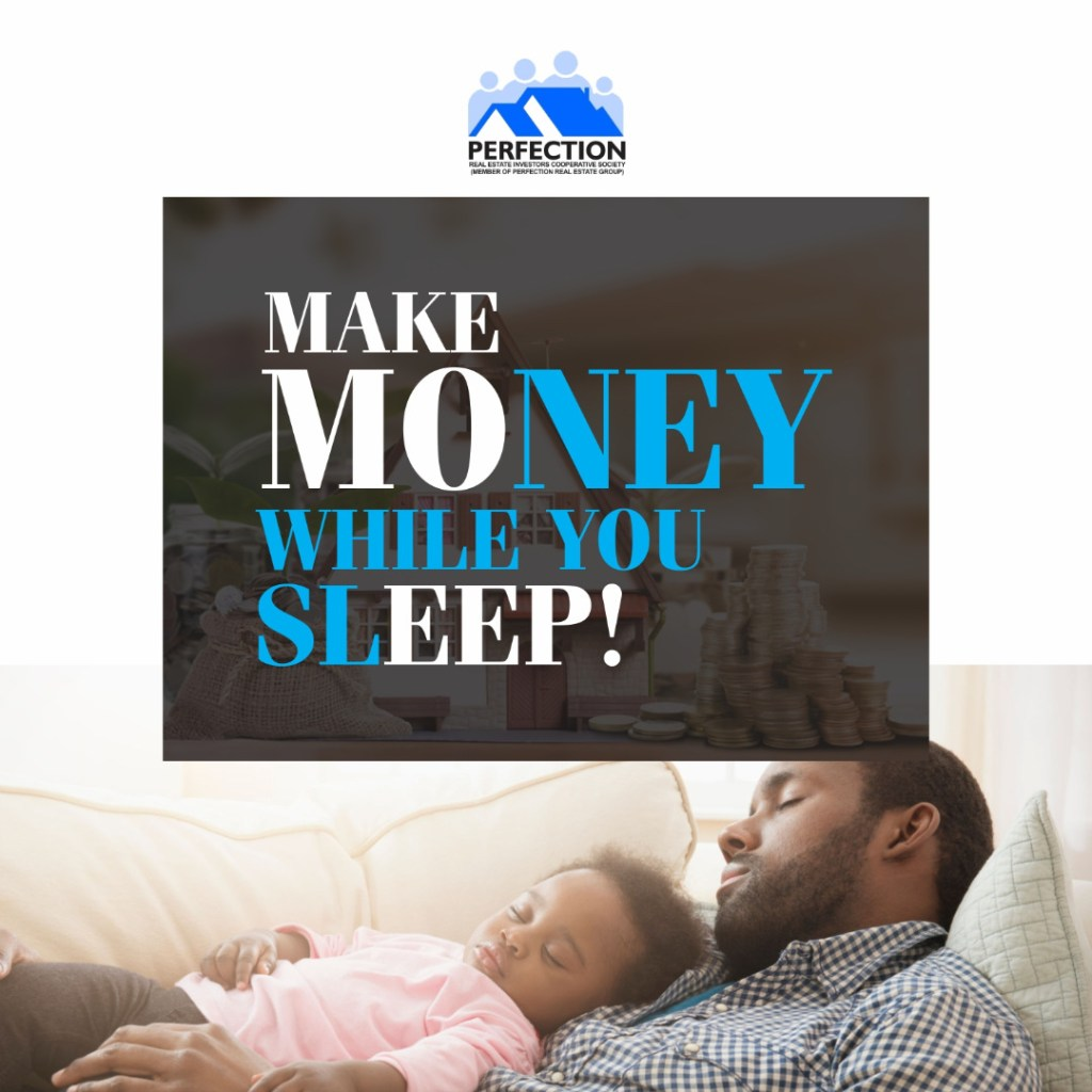 REAL ESTATE INCOME OPPORTUNITIES Make Money while you sleep