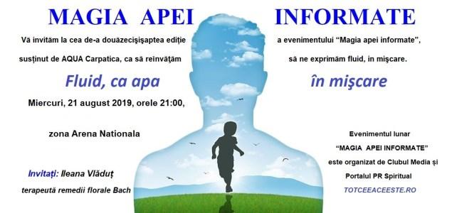 """""""MAGIA APEI INFORMATE"""" ediția XXVII"""