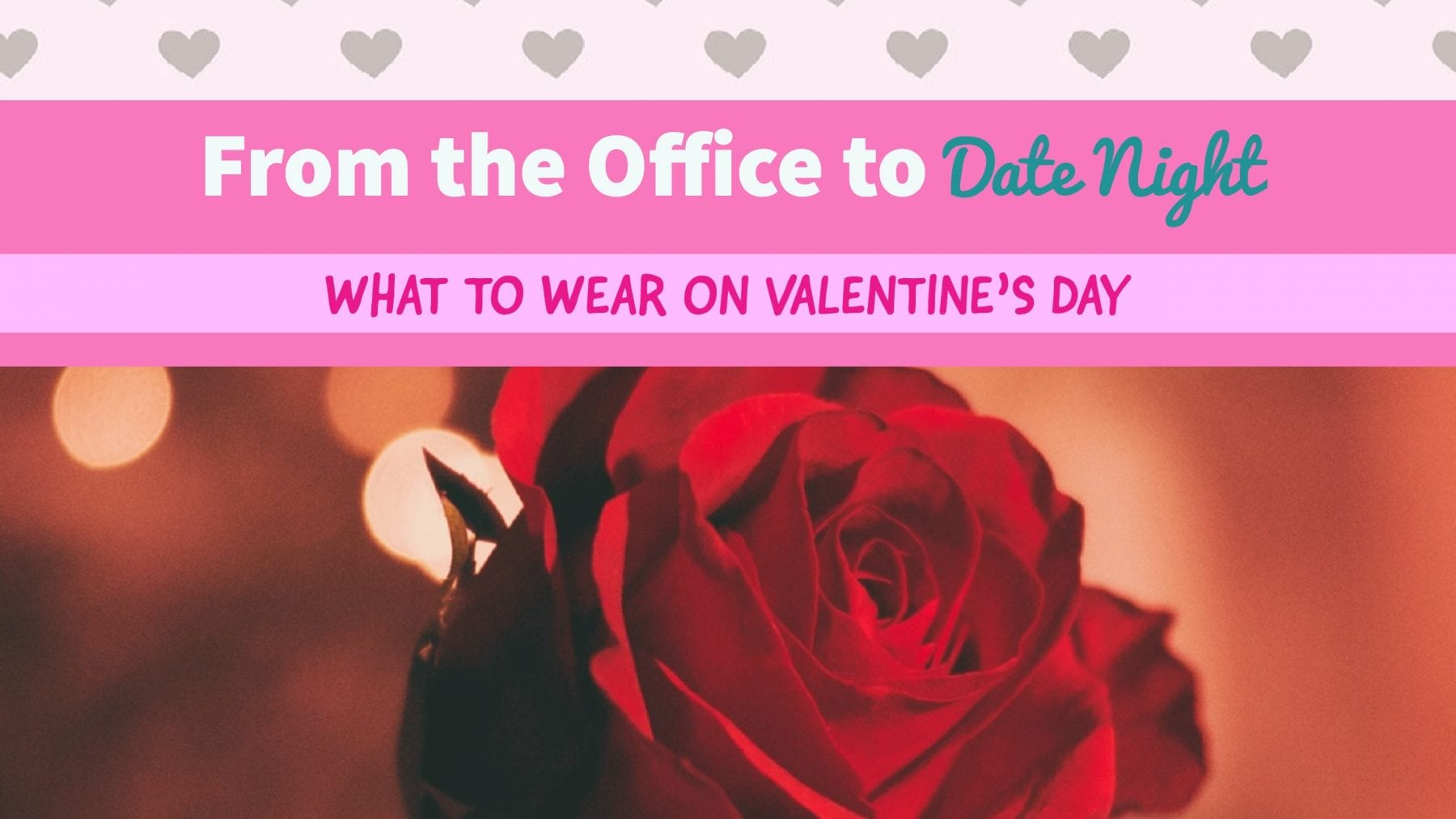what to wear to work on valentine's day