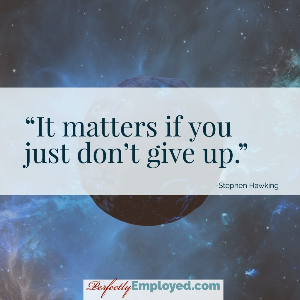 It matters if you just don't give up