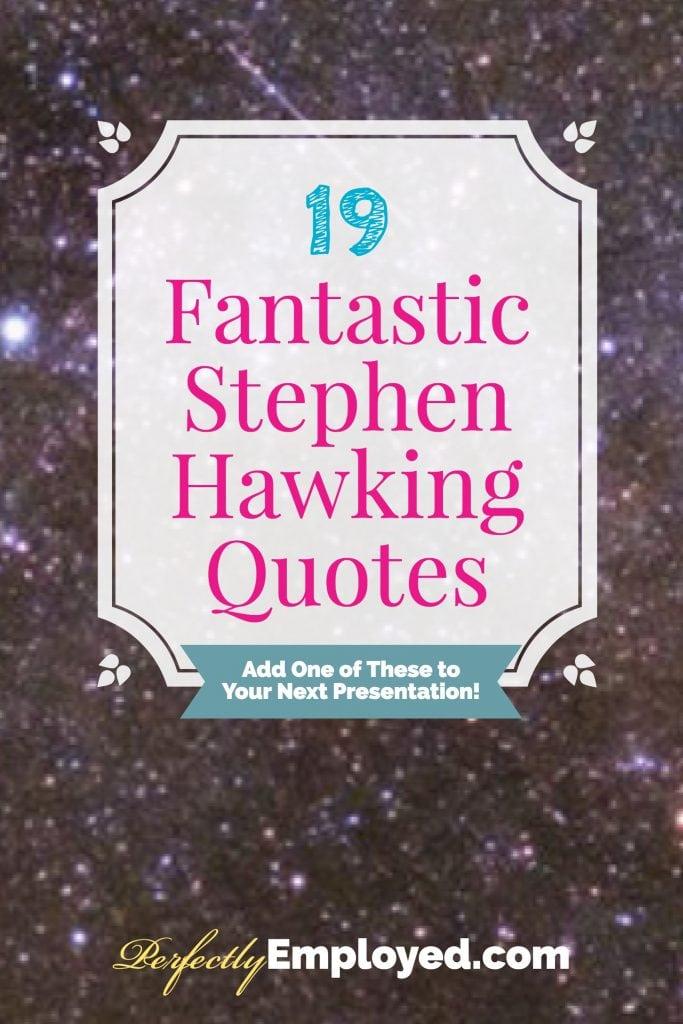 19 Fantastic Stephen Hawking Quotes