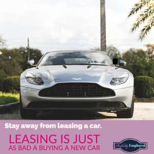 Stay away from leasing a car