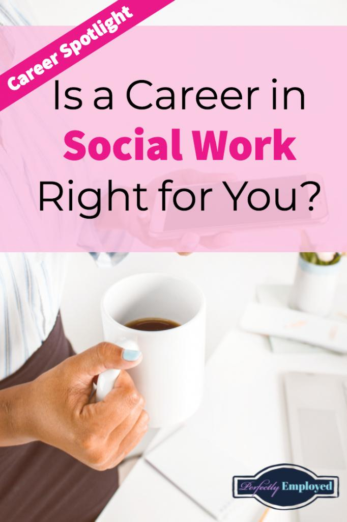 Career Spotlight: Is a Career in Social Work Right for You?