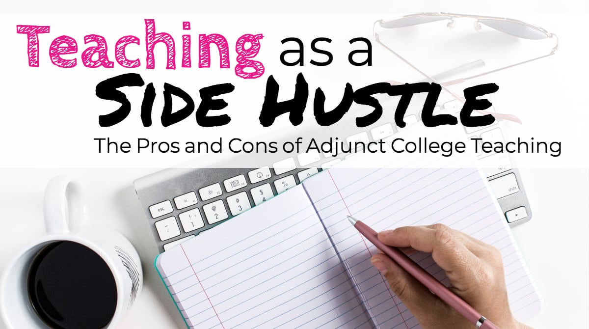 Teaching as a Side Hustle: The Pros & Cons of Adjunct