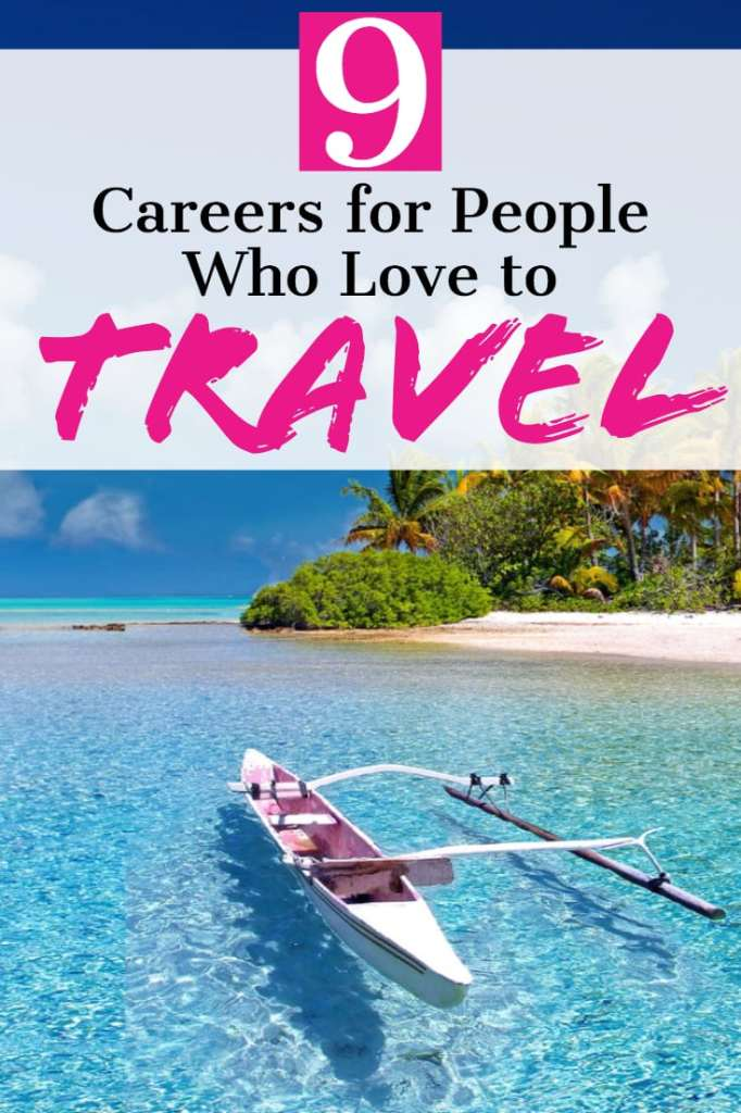 9 Careers for people who love to travel - #career #travel #careeradvice