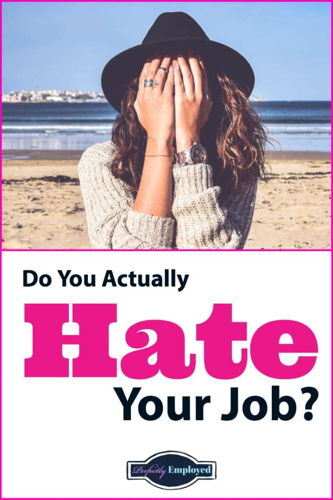 Do You Actually Hate Your Job? Do Something About it!! #ihatemyjob #career #careeradvice #careerchange #getoverit