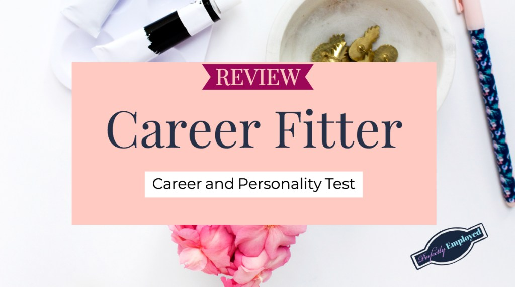Review: Career Fitter - Career and Personality Test