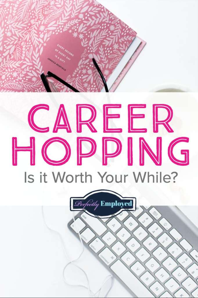 Career Hopping: Is it Worth Your While? #career #careerhop #changiangjobs #iquit