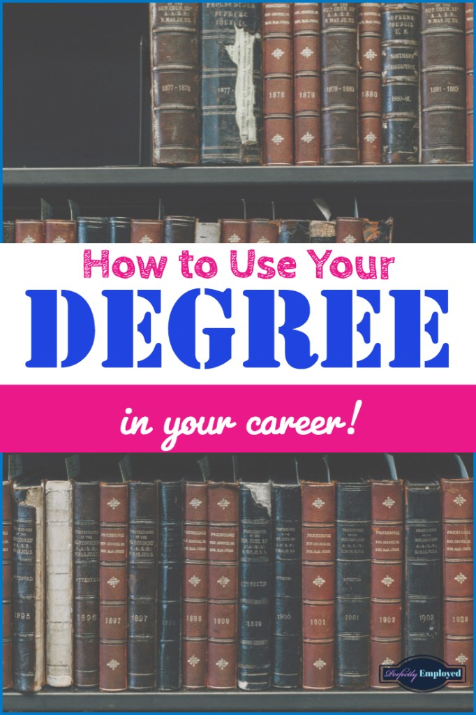 How to Use Your Degree in Your Career - #career #careeradvice #