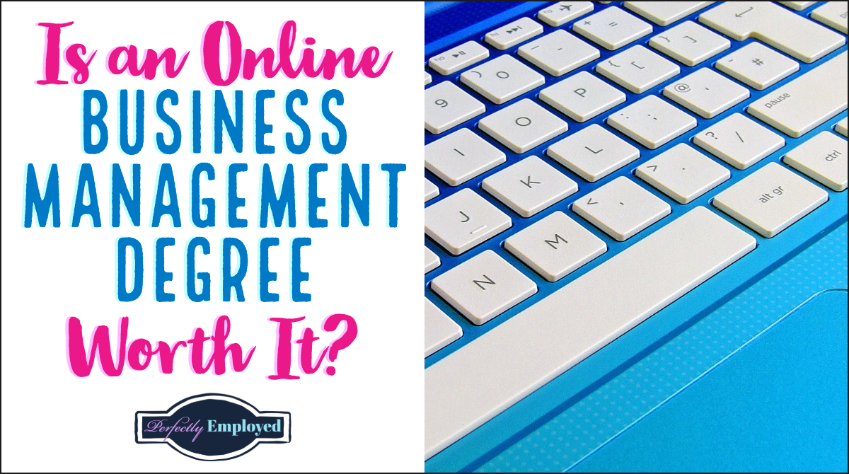 Is an Online Business Management Degree Worth It? - #career #careeradvice #businessdegree