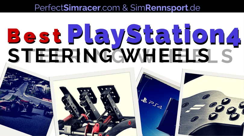 Top 3 - PS4 Steering Wheel and Pedals - PerfectSimracer com