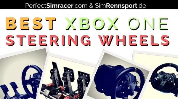Top 5 Xbox One Steering Wheels - PerfectSimracer com