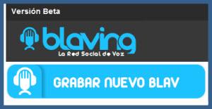 Blaving, red social para comunicarse con mensajes de audio
