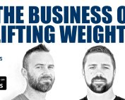 The Business of Lifting Weights Gym Podcast