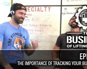 Business of Lifting Weights Episode 18 Importance of Tracking Business Data