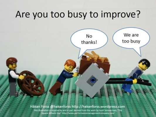 We're Too Busy to implement improvement