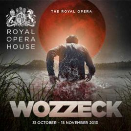 WOZZECK, Royal Opera House