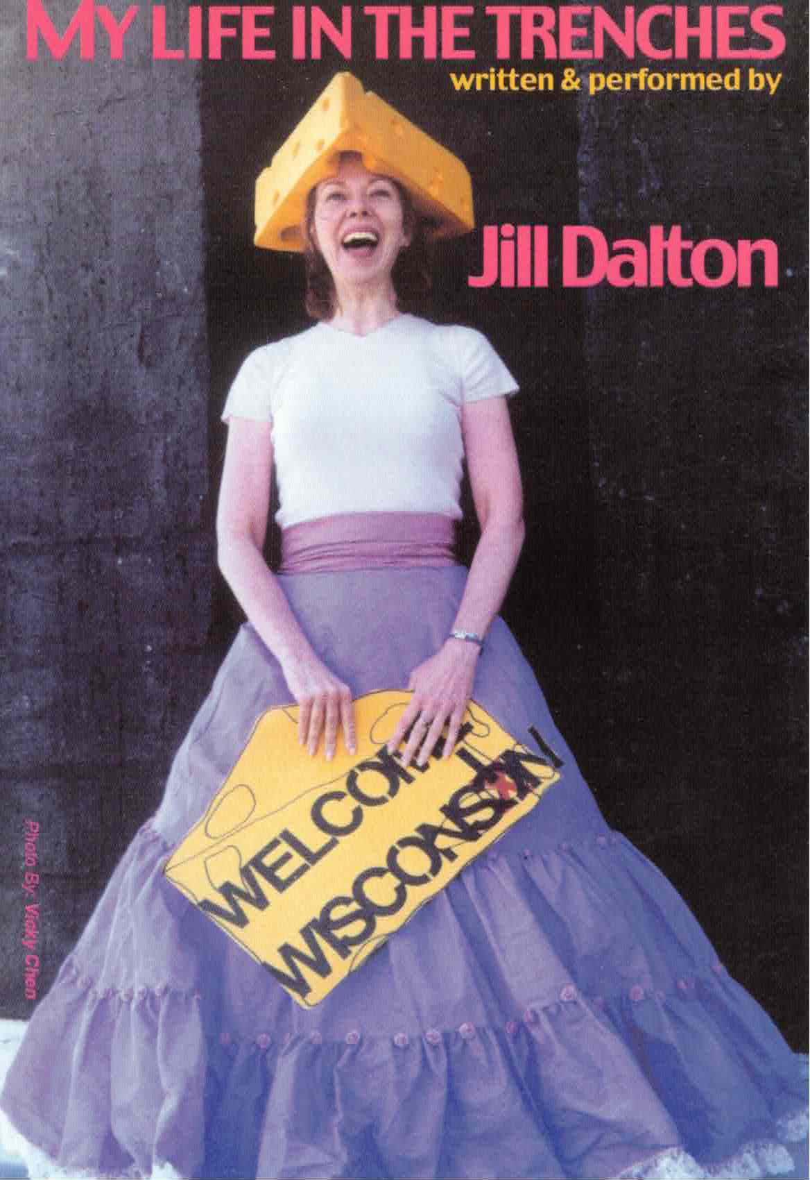 My Life In The Trenches Jill Dalton