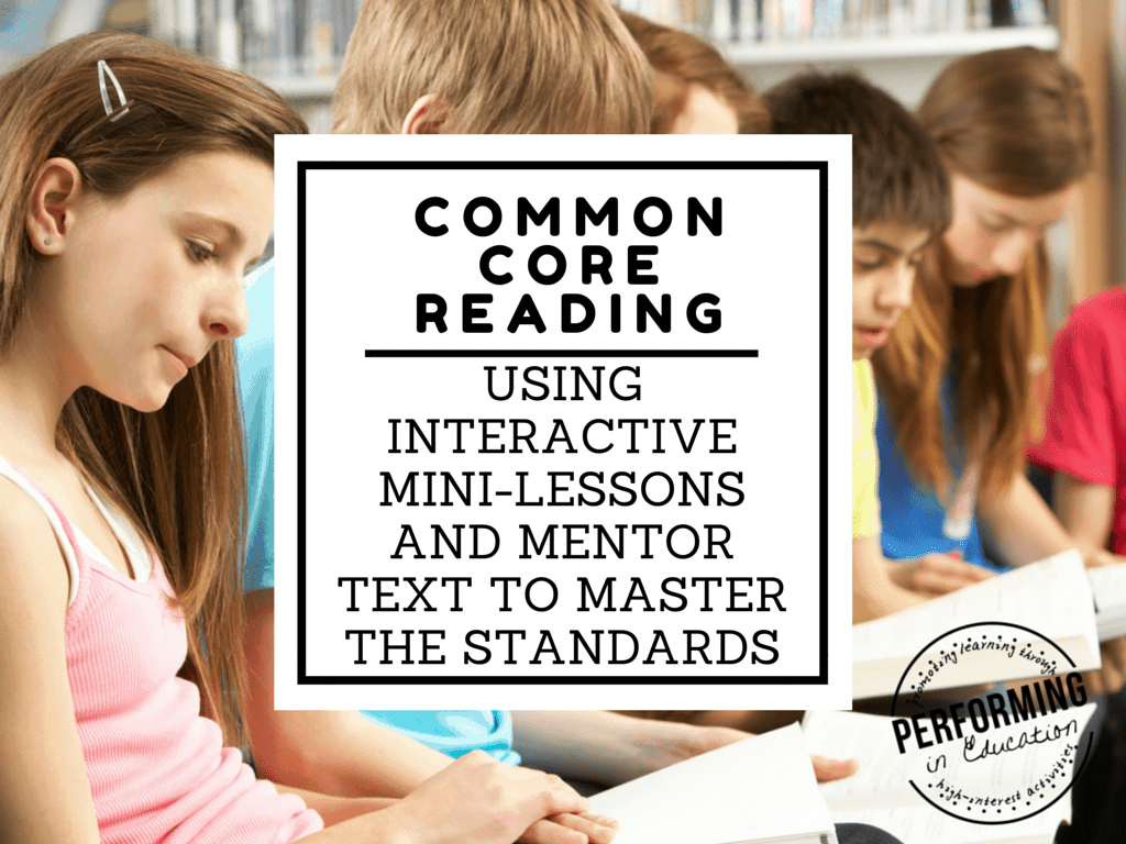 Common Core Reading Mentor Text Interactive Lessons