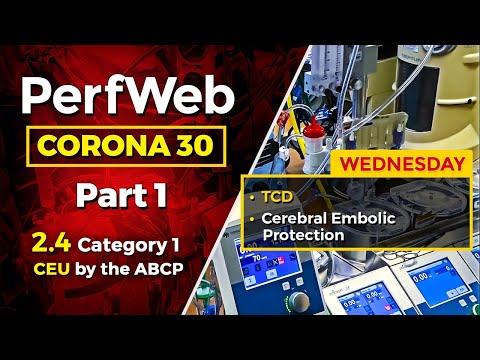 Corona 30 Part 1 Day 3 – TCD, Cerebral Embolic Protection