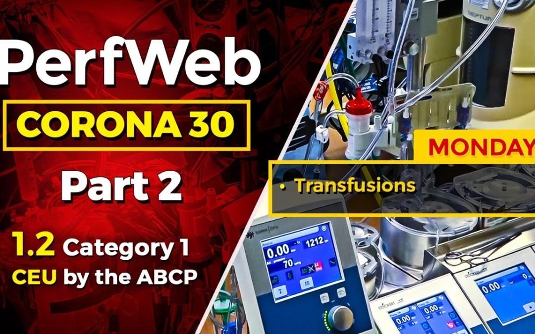 Corona 30 Part 2 Day 1 – Blood Transfusions