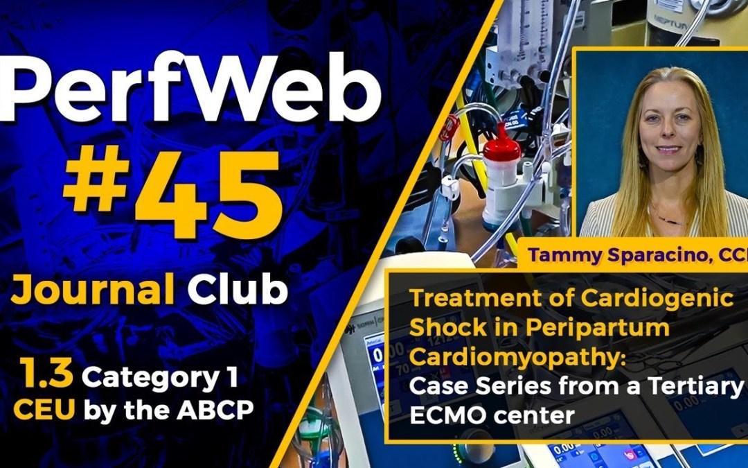 PerfWeb #45 – Category 1 CEU – Perfusion Meeting 2020