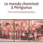 Le monde cheminot à Périgueux - Jean-Serge Éloi