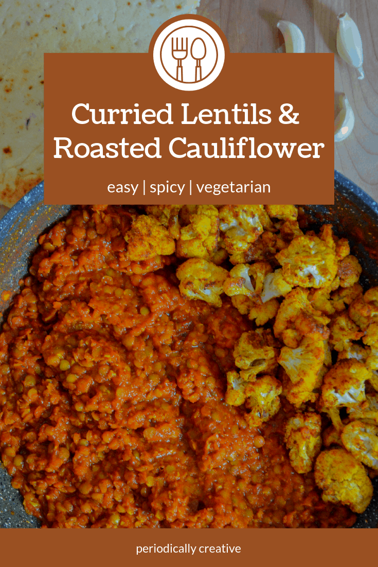 These healthy curried lentils & roasted cauliflower are flavorful & spicy. An easy #weeknightmeal that's vegetarian but can easily be vegan too. #vegetarianrecipe #easyvegan #spicy